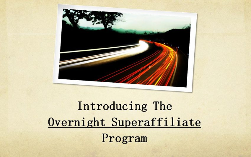Overnight Super Affiliate 3