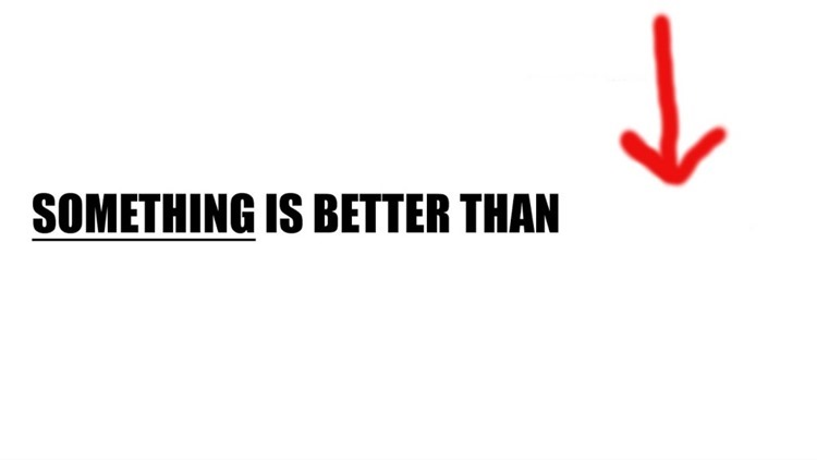 SOMETHING-IS-BETTER-THAN-NOTHING1-1024x576